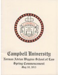 Thirty-Fifth Annual Hooding and Graduation Ceremony (2013) by Campbell University School of Law