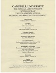 Twenty-Seventh Annual Hooding and Recognition Ceremony (2005) by Campbell University School of Law