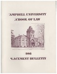 Campbell University School of Law 1986 Placement Bulletin