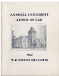 Campbell University School of Law 1987 Placement Bulletin