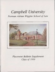Campbell University School of Law Placement Bulletin Supplement Class 0f 1999