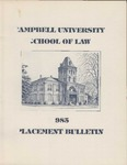 Campbell University School of Law 1985 Placement Bulletin