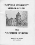 Campbell University School of Law 1985 Placement Bulletin First Year Class Supplement