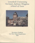 Campbell University School of Law Placement Bulletin First Year Class Supplement 1990